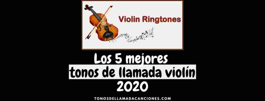 Los 5 mejores tonos de llamada violín 2020