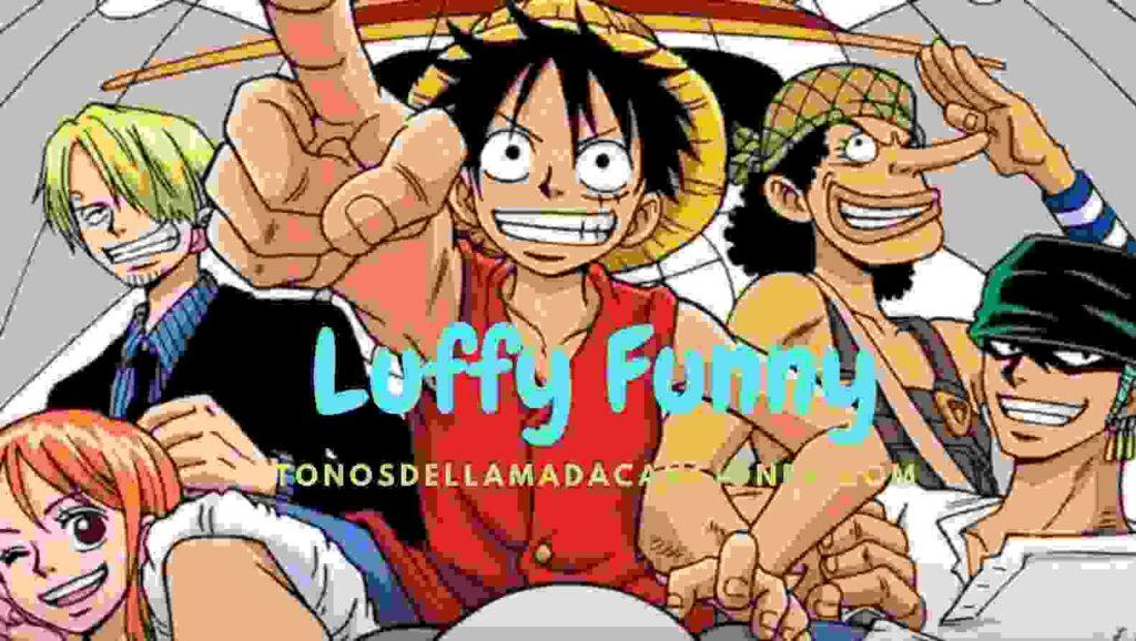 Descarga Luffy Funny los  tonos de llamada  mp3 felices para la película One pice